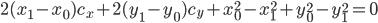 { \displaystyle 2(x_1 - x_0)c_x + 2(y_1 - y_0)c_y + x_0^2 - x_1^2 + y_0^2 - y_1^2 = 0 }