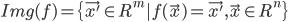 { \displaystyle Img(f) = \{\vec{x'} \in R^m| f(\vec{x}) = \vec{x'} , \vec{x} \in R^n  \} }