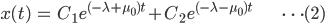 { \displaystyle\begin{align*}     x(t) &= C_1\,e^{(-\lambda+\mu_0) t } + C_2\,e^{(-\lambda-\mu_0) t } & \cdots (2) \end{align*}}