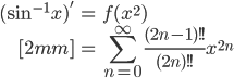 { \displaystyle\begin{align*}   (\sin^{-1}x)'     &= f(x^2) \\[2mm]     &= \sum_{n=0}^\infty \frac{(2n-1)!!}{(2n)!!} x^{2n} \end{align*}}