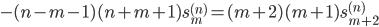 { \displaystyle\begin{align*}   -(n-m-1)(n+m+1) s_{m}^{(n)} = (m+2)(m+1)s_{m+2}^{(n)} \end{align*}}