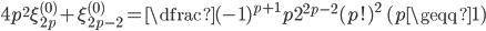 { \displaystyle\begin{align*}   4p^2\xi_{2p}^{(0)} + \xi_{2p-2}^{(0)}     = \dfrac{(-1)^{p+1}p}{2^{2p-2}(p!)^2} \qquad (p \geqq 1) \end{align*}}