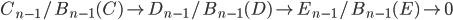 { C_{n-1}/B_{n-1}( C )\rightarrow D_{n-1}/B_{n-1}(D)\rightarrow E_{n-1}/B_{n-1}(E)\rightarrow 0 }