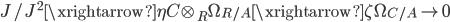 { J/J^{2}\xrightarrow{\eta}C\otimes_{R}\Omega_{R/A}\xrightarrow{\zeta}\Omega_{C/A}\rightarrow 0 }