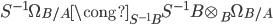 { S^{-1}\Omega_{B/A}\cong_{S^{-1}B}S^{-1}B\otimes_{B}\Omega_{B/A} }