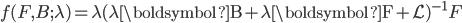 { f(F,B;\lambda)=\lambda(\lambda \boldsymbol{\rm{B}}+\lambda \boldsymbol{\rm{F}}+\mathcal{L})^{-1}F }