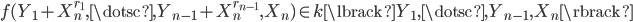 { f(Y_{1}+X_{n}^{r_{1}}, \dotsc, Y_{n-1}+X_{n}^{r_{n-1}}, X_{n})\in k\lbrack Y_{1}, \dotsc, Y_{n-1}, X_{n} \rbrack }