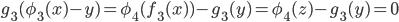 { g_{3}(\phi_{3}(x)-y)=\phi_{4}(f_{3}(x) )-g_{3}(y)=\phi_{4}(z)-g_{3}(y)=0 }