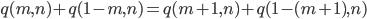{ q(m, n)+q(1-m, n)=q(m+1, n)+q(1-(m+1), n) }