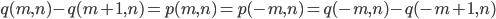 { q(m, n)-q(m+1, n)=p(m, n)=p(-m, n)=q(-m, n)-q(-m+1, n) }