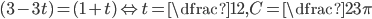 {(3-3t)=(1+t) \Leftrightarrow t=\dfrac{1}{2},C=\dfrac{2}{3}\pi}
