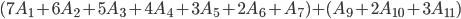 {(7A_1+6A_2+5A_3+4A_4+3A_5+2A_6+A_7)+(A_9+2A_{10}+3A_{11}) }