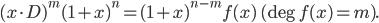 {(x \cdot D)^m (1 + x)^n = (1 + x)^{n-m} f(x)\ (\deg f(x) = m).}