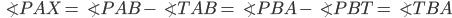 {\angle PAX= \angle PAB- \angle TAB= \angle PBA - \angle PBT= \angle TBA}
