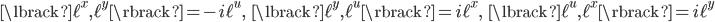{\begin{align} \lbrack\ell^x,\ell^y\rbrack=-i\ell^u,\ \ \ \lbrack\ell^y,\ell^u\rbrack=i\ell^x,\ \ \ \lbrack\ell^u,\ell^x\rbrack=i\ell^y \end{align}}