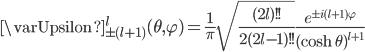 {\begin{align} \varUpsilon^l_{\pm(l+1)}(\theta,\varphi)=\frac{1}{\pi}\sqrt{\frac{(2l)!!}{2(2l\!-\!1)!!}}\frac{e^{\pm i(l+1)\varphi}}{(\cosh\theta)^{l+1}} \end{align}}