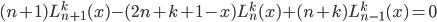 {\displaystyle (n+1)L_{n+1}^k(x)-(2n+k+1-x)L_n^k(x)+(n+k)L_{n-1}^k(x)=0 }