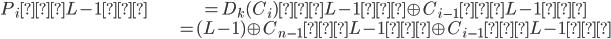 {\displaystyle \begin{align} P_i[L-1] & = D_k(C_i)[L-1] \oplus C_{i-1}[L-1]\\                  & = (L-1) \oplus C_{n-1}[L-1] \oplus C_{i-1}[L-1] \end{align} }
