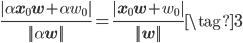 {\displaystyle \frac{|\alpha \mathbf{x}_0\mathbf{w}+\alpha w_0|}{||\alpha \mathbf{w}||} = \frac{|\mathbf{x}_0\mathbf{w}+w_0|}{||\mathbf{w}||}   \tag{3} }