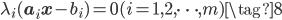 {\displaystyle \lambda_i(\mathbf{a}_i \mathbf{x} - b_i)=0 ~~~~(i=1,2,\cdots,m)  \tag{8} }