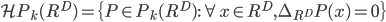 {\displaystyle \mathcal{H} P_k(R^D) = \{ P \in P_k(R^D) : \forall x\in R^D, \Delta_{R^D} P (x)= 0 \} }