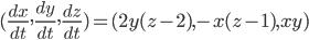 {\displaystyle (\frac{dx}{dt},\frac{dy}{dt},\frac{dz}{dt})=(2y(z-2),-x(z-1),xy)}