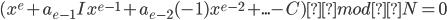 {\displaystyle (x^e + a_{e-1}Ix^{e-1} + a_{e-2}(-1)x^{e-2} + ... - C) mod N = 0 }