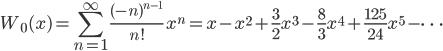 {\displaystyle W_0 (x) = \sum_{n=1}^\infty \frac{(-n)^{n-1}}{n!}\ x^n = x - x^2 + \frac{3}{2}x^3 - \frac{8}{3}x^4 + \frac{125}{24}x^5 - \cdots}