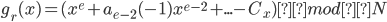 {\displaystyle g_r(x) = (x^e + a_{e-2}(-1)x^{e-2} + ... - C_x) mod N }