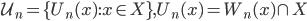 {\mathcal{U}_n =\{ U_n(x) : x\in X \} , U_n(x)=W_n(x)\cap X }