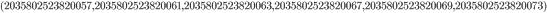 {\tiny (2035802523820057, 2035802523820061, 2035802523820063, 2035802523820067, 2035802523820069, 2035802523820073)}