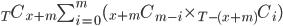 {}_T C_{x+m}\sum_{i=0}^m ({}_{x+m}C_{m-i}\times{}_{T-(x+m)}C_{i})