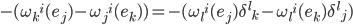 {-(\omega_k{}^i(e_j)-\omega_j{}^i(e_k))=-(\omega_l{}^i(e_j) \delta^l{}_k-\omega_l{}^i(e_k) \delta^l{}_j)}
