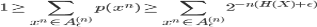 {1 \geq \sum_{x^n \in A_{\epsilon}^{(n)}} p(x^n) \geq \sum_{x^n \in A_{\epsilon}^{(n)}}  2^{-n(H(X) + \epsilon)} }