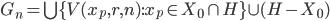 {G_n=\bigcup \{ V(x_p,r,n):x_p\in X_0\cap H \} \cup (H-X_0)}