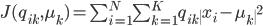 {J(q_{ik},\mu_k)=\sum^N_{i=1}\sum^K_{k=1} q_{ik}\|x_i-\mu_k\|^2}