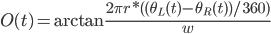 {O(t) = \arctan \frac{2 \pi r * ( (\theta_L(t) - \theta_R(t) ) / 360)}{w}}