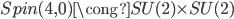 {Spin(4,0)\cong SU(2)\times SU(2)}