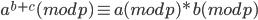 {a^{b+c} (mod p) \equiv a (mod p) * b (mod p)}