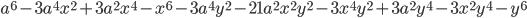 {a^6 - 3a^4 x^2 + 3a^2 x^4 - x^6 - 3a^4 y^2 - 21a^2 x^2 y^2 - 3x^4 y^2 + 3a^2 y^4 - 3x^2 y^4 - y^6}