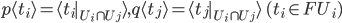 {p\langle t_i\rangle = \langle t_i|_{U_i\cap U_j}\rangle, q\langle t_j\rangle = \langle t_j|_{U_i\cap U_j}\rangle\quad (t_i\in FU_i)}