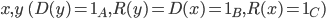 {x, y \ (D(y) = 1_A, R(y) = D(x) = 1_B, R(x) = 1_C)}