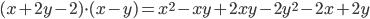 (x+2y-2)\cdot (x-y)= x^{2}-xy+2xy-2 y^{2}-2x+2y