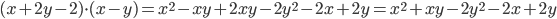 (x+2y-2)\cdot (x-y)= x^{2}-xy+2xy-2 y^{2}-2x+2y=x^{2}+xy-2 y^{2}-2x+2y