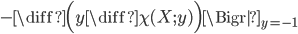 -\diff{\Bigl(y\diff{\chi(X;y)} \Bigr)}\Bigr|_{y=-1}
