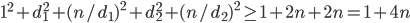 1^2+d_1^2+(n/d_1)^2+d_2^2+(n/d_2)^2\geq1+2n+2n=1+4n