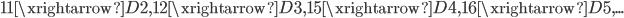 11\xrightarrow{D}2,~~12\xrightarrow{D}3,~~15\xrightarrow{D}4,~~16\xrightarrow{D}5,...