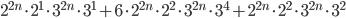 2^{2n}\cdot2^1\cdot3^{2n}\cdot3^1+6\cdot 2^{2n}\cdot2^2\cdot 3^{2n}\cdot3^4+2^{2n}\cdot2^{2}\cdot3^{2n}\cdot3^2