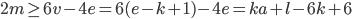 2m \geq 6v-4e=6(e-k+1)-4e =ka+l-6k+6