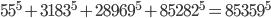 55^5 + 3183^5 + 28969^5 + 85282^5 = 85359^5